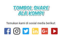 Cara Membuat Tombol Share Keren DiBlog Ala Kompi