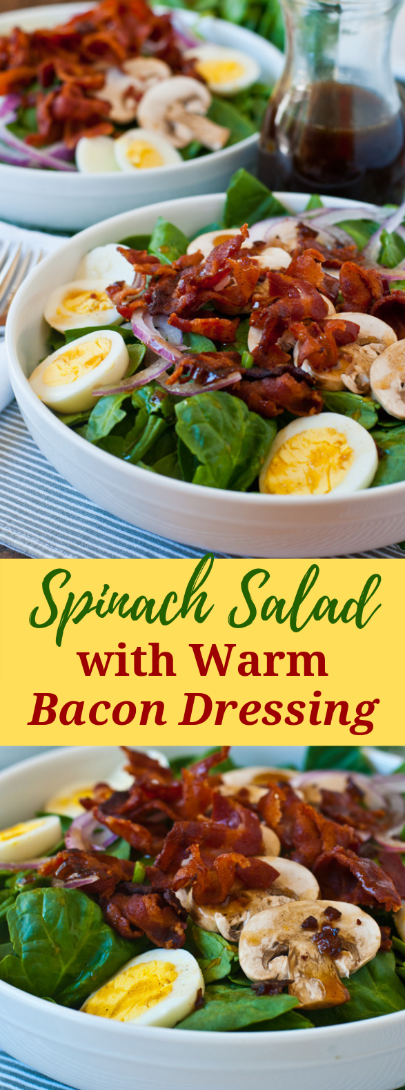 Spinach Salad with Warm Bacon Dressing #diet #glutenfree