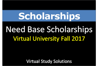 Virtual University Need Base Scholarships Fall 2017