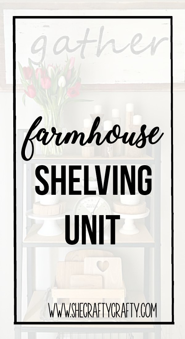 Money Saving Ways to get a new look- Updated Farmhouse Shelving unit