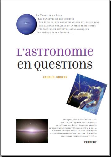 Livre : L'astronomie en questions - Fabrice Drouin