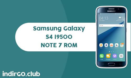 samsung galaxy s4 i9500 s7 rom