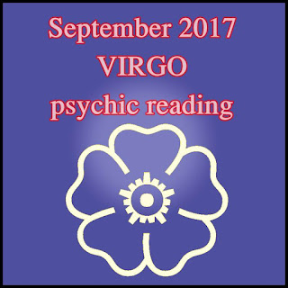 September 2017 VIRGO psychic reading forecast