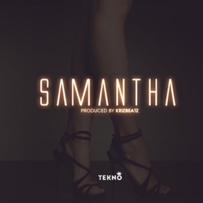 Lyrics: Tekno Ft. Oritse Femi – Samantha