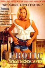 Erotic Westernscapes 1994 Watch Online