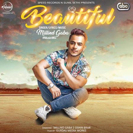 Beautiful - Millind Gaba (2017)