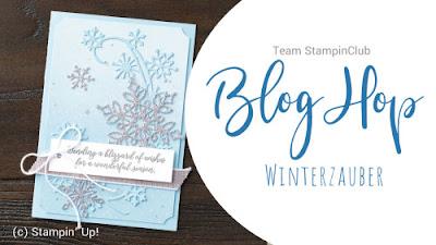 Heute zeigt euch das Team StampinClub einen Bloghop zum Thema Winterzauber