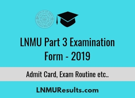 LNMU Part 3 Examination Form Apply Online 2019
