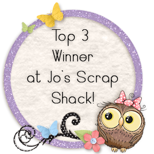 Top 3 Winner at Jo's Scrap Shack Challenge Blog