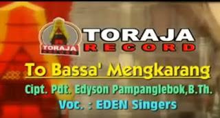 Lirik Lagu Toraja To Bassa' Mengkarang