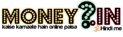 MONEYHOW.IN - kaise kamaate hain online paisa