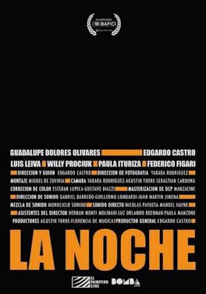 La Noche - PELICULA [+18] Argentina - 2016