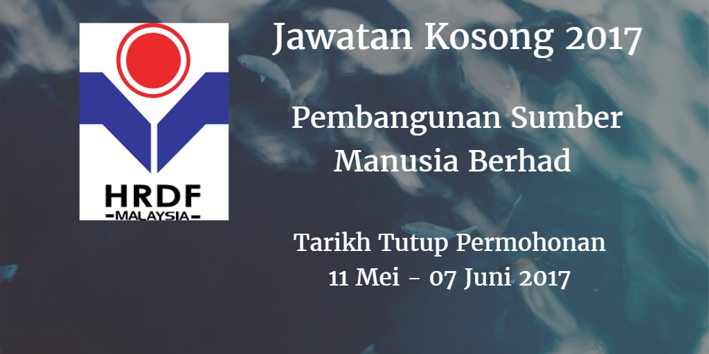 Jawatan Kosong HRDF 11 Mei - 07 Juni 2017