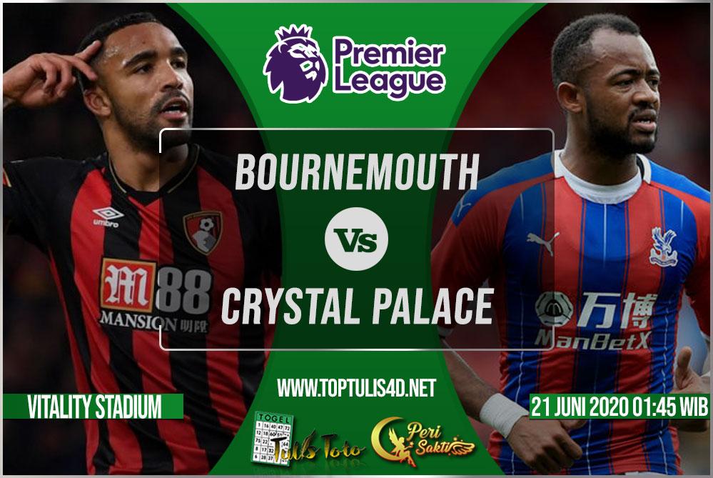 Prediksi Bournemouth vs Crystal Palace 21 Juni 2020
