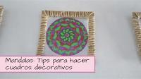 http://aramelaartesanias.blogspot.com.ar/2017/05/mandalas-tips-para-hacer-cuadros-decorativos.html