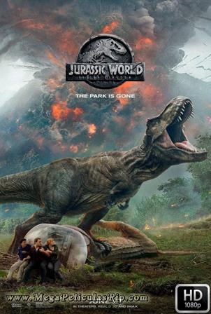 Jurassic World El Reino Caido [1080p] [Latino-Ingles] [MEGA]