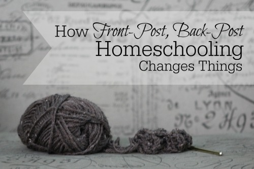 How Front-Post, Back-Post Homeschooling Changes Things