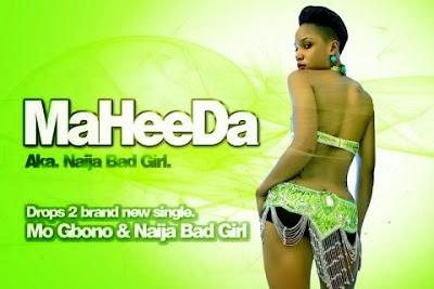 VIDEO Teaser : Maheeda - Naija Bad Girl