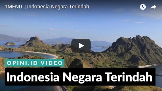 Indonesia Negara Terindah Sumber Opini.ID Video
