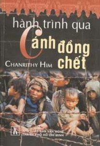 Hành Trình Qua Cánh Đồng Chết - Chanrithy Him