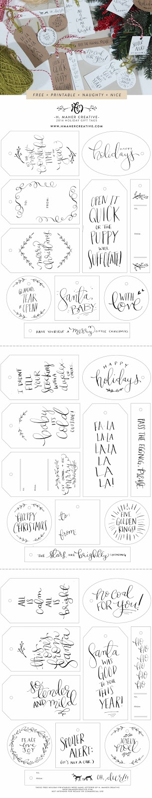 http://www.holleymaherblog.com/holley-maher-blog/2014/11/20/naughty-nice-30-free-hand-lettered-holiday-gift-tag-printables