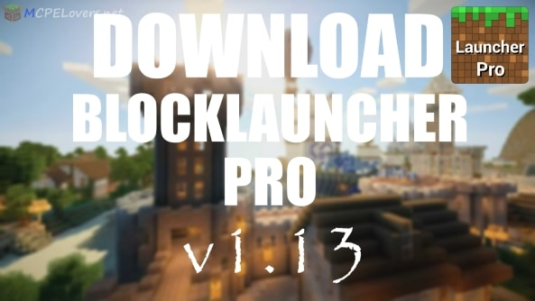Download BlockLauncher Pro v1.13