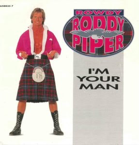 Rowdy Roddy Piper music video single 'I'm Your Man'