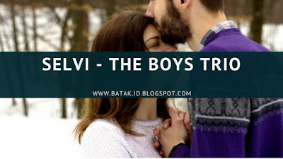 Lirik Selvi - The Boys Trio