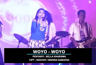 Lirik Lagu Woyo Woyo - Nella Kharisma