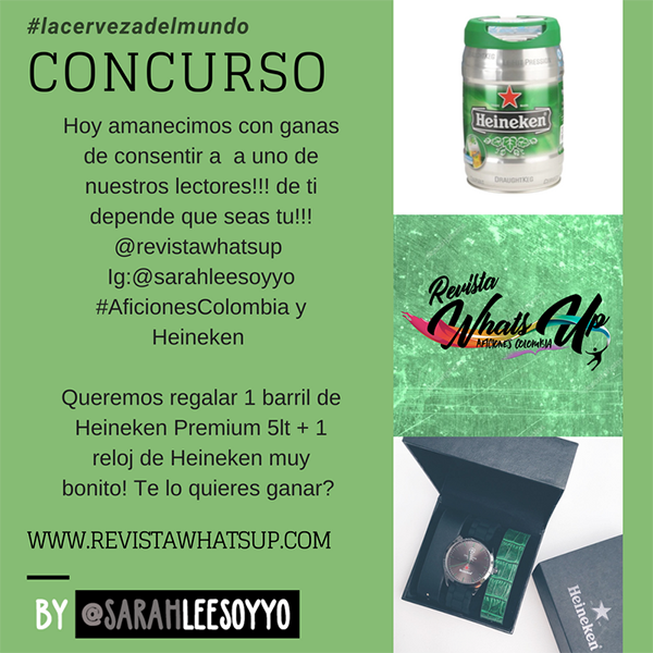 Concurso-Heineken-colombia-revista-whats-up