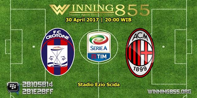 Prediksi Skor Crotone vs AC Milan 30 April 2017