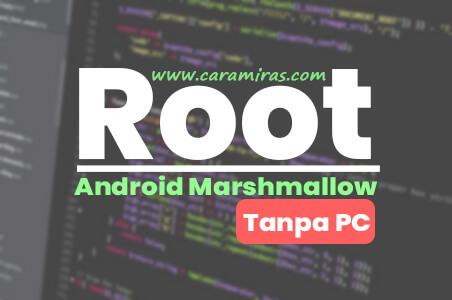 Pernahkan kalian berminat untuk melakukan proses root pada android kalian? dikarenakan versi android yang telah melalui proses rooting lebih mudah mendapatkan versi yang terbaik. Jika kalian berminat dengan hal tersebut, saya telah membuatkan artikel yang bertajuk cara root android marshmallow tanpa harus menggunakan pc sebagai alat bantu