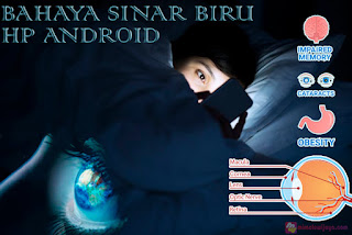 Bahaya Sinar Biru Pada HP Android