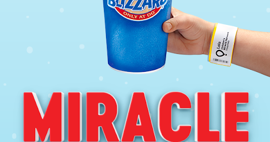 Purchase a #DairyQueenBlizzard and Support #MiracleTreatDay July 27th