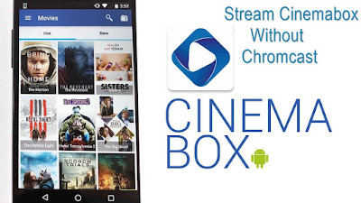 Stream Cinema Box On TV Without Chromecast