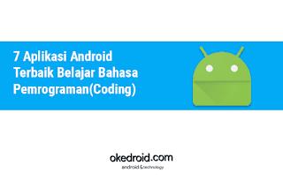 7 Aplikasi Android Terbaik Belajar Bahasa Pemrograman(Coding)