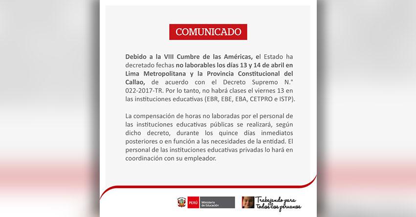 COMUNICADO MINEDU: Suspensión de Clases Escolares el Viernes 13 de Abril por «VIII Cumbre de las Américas» www.minedu.gob.pe