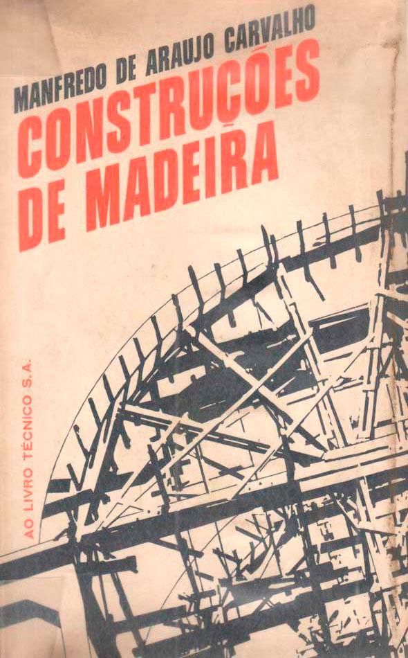 Construções de Madeira – Manfredo de Araujo Carvalho