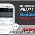 Whaff Rewards cepat dengan Mod Hack (Unlimited Dollars) September 2016