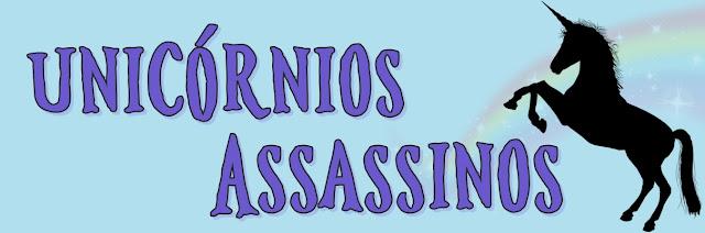 Blog Unicórnios Assassinos