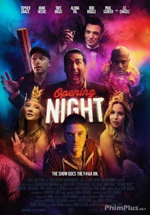 Phim Đêm Mở Màn - Opening Night (2017)