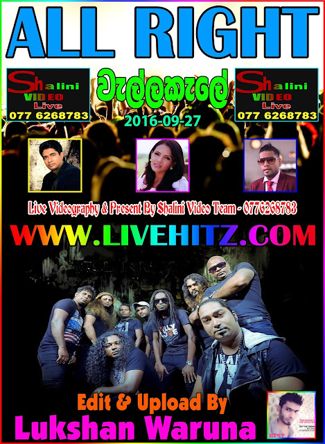ALL RIGHT LIVE IN WELLAKALE 2016-09-27