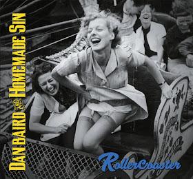 Dan Baird & Homemade Sin's Rollercoaster