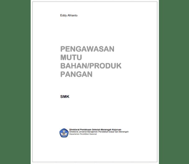 Buku SMK Agroindustri Pengawasan Mutu Bahan - Produk Pangan