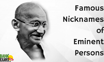 Famous Nicknames of Eminent Persons