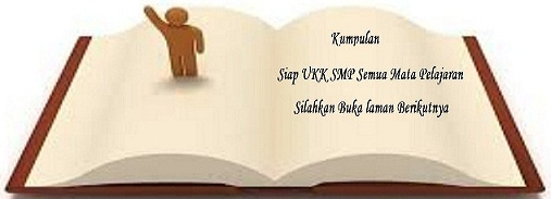 Latihan Soal dan Kunci Jawaban UKK PAT  Bahasa Indonesia Kelas 8 SMP/MTS tahun 2022-2023