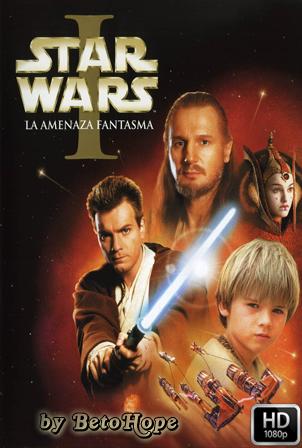 Star Wars Episodio 1: La Amenaza Fantasma [1999] [1080p] [Latino-Ingles] [Google Drive] GloboTV