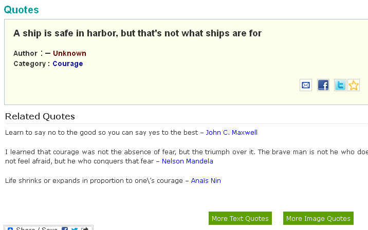 http://www.thequotes.net/quote/9-Unknown-Courage-A-ship-is-safe-in-harbor-but-that039s-n.html