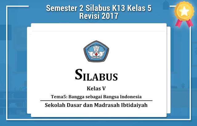 Semester 2 Silabus K13 Kelas 5 Revisi 2017