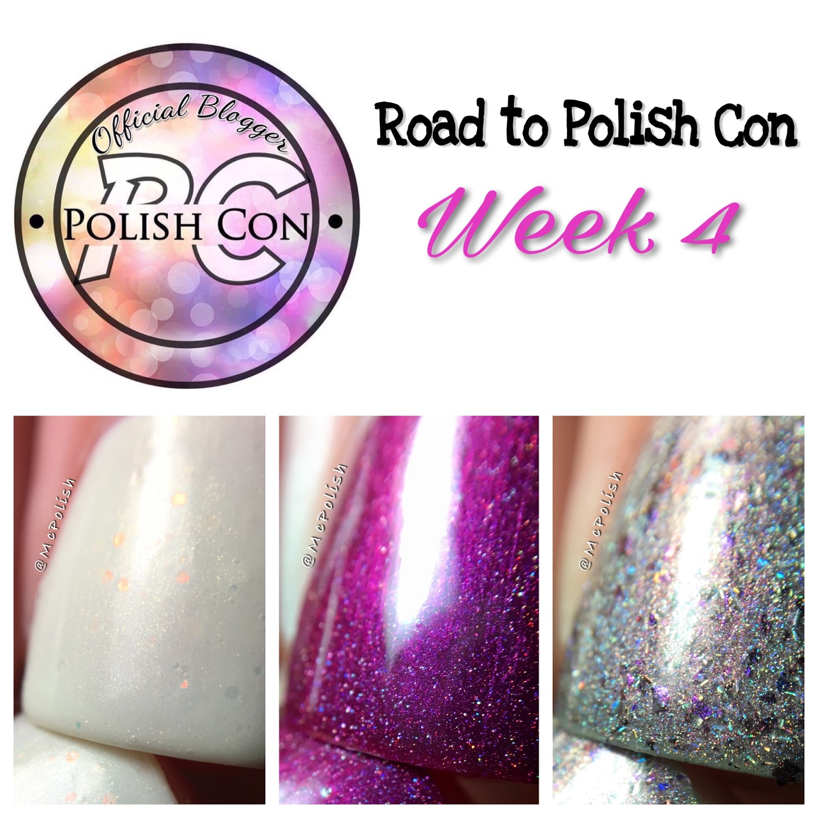 Road to Polish Con - Week 4 - McPolish